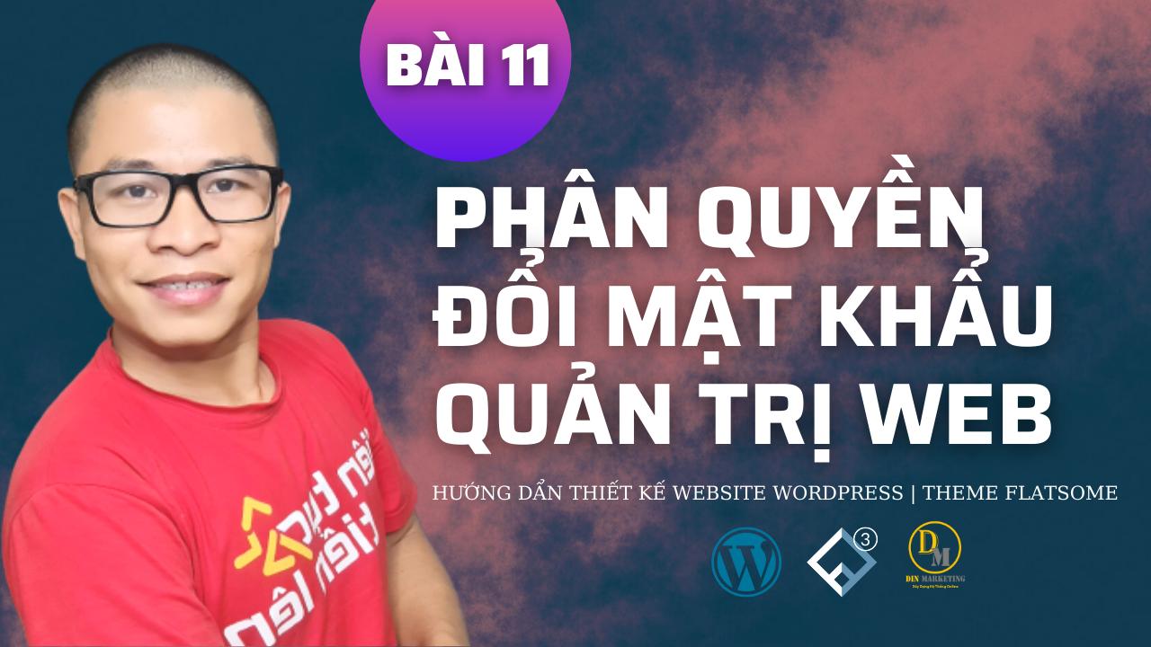 Hướng Dẫn Phân Quyền Đỗi Mật Khẩu Quản Trị Website Wordpress